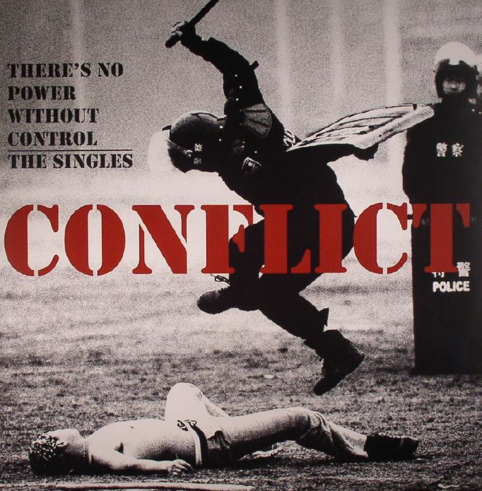 CONFLICT - There's No Power Without Control: The Singles (Record Store Day 2016)