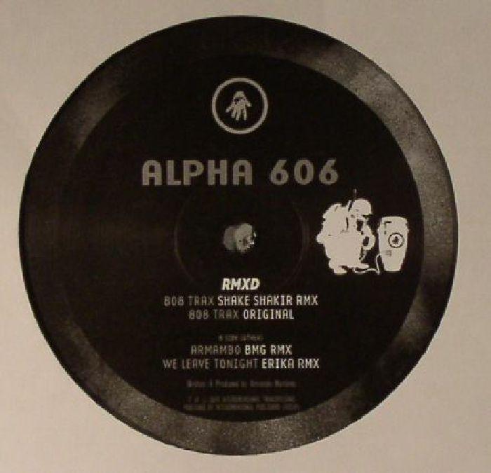 ALPHA 606 - Alpha 606 RMXD
