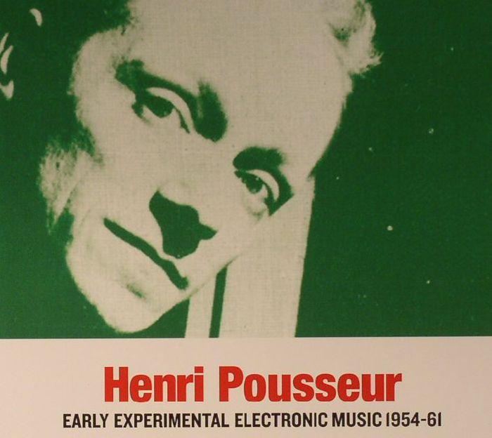 POUSSEUR, Henri - Early Experimental Electronic Music 1954-61