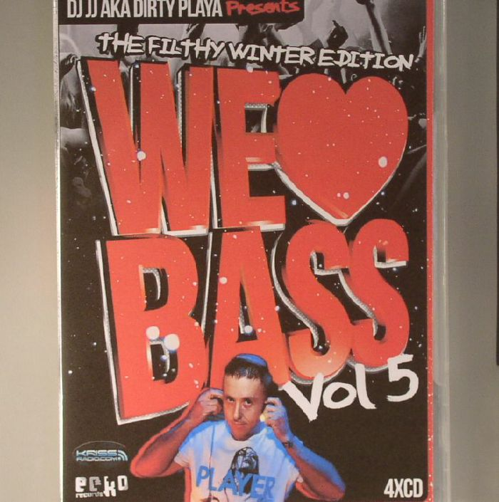 DJ JJ aka DIRTY PLAYA - We Love Bass Vol 5: The Filthy Winter Edition