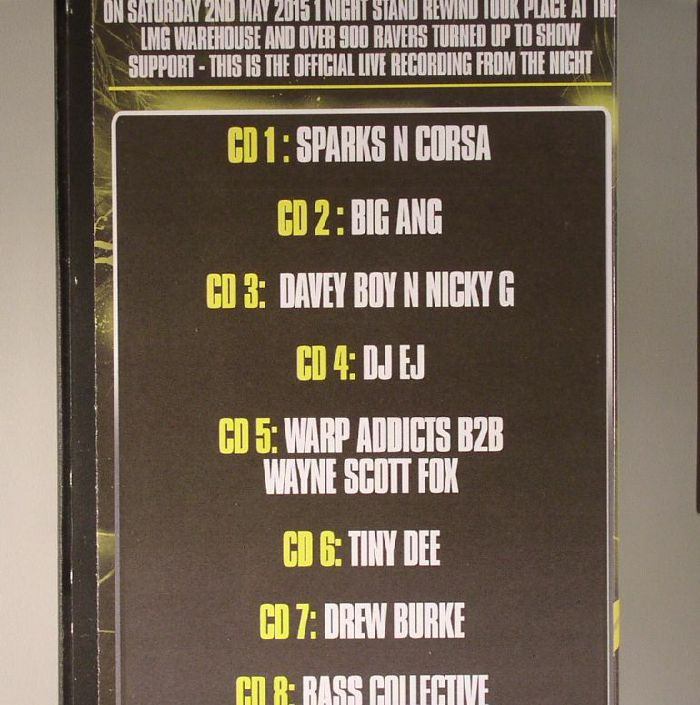 SPARKS N CORSA/BIG ANG/DAVEY BOY N NICKY G/DJ EJ/WARP ADDICTS B2B WAYNE SCOTT FOX/TINY DEE/DREW BURKE/BASS COLLECTIVE/VARIOUS - 1 Night Stand Presents Rewind: A Night Of Old Skool Classics Part 2