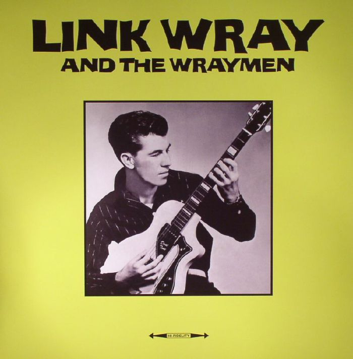 WRAY, Link & THE WRAYMEN - Link Wray & The Wraymen