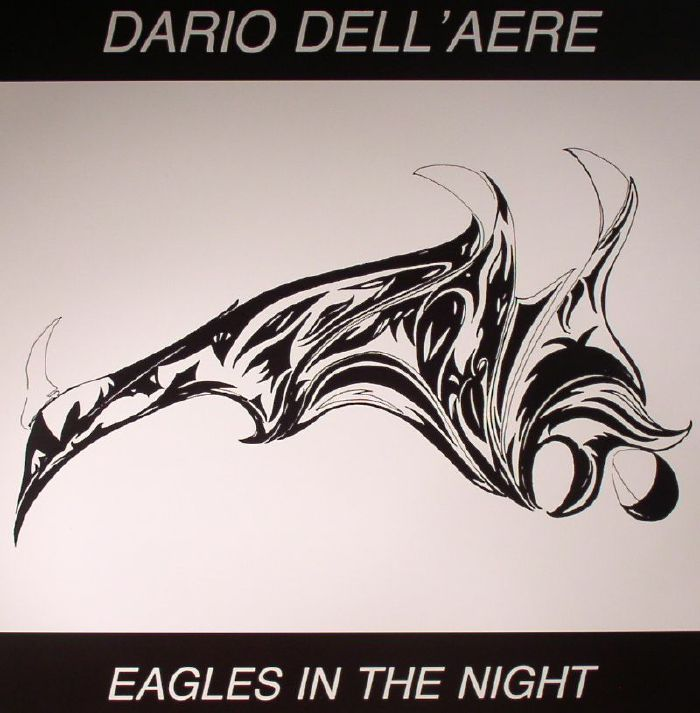 DARIO DELL AERE - Eagles In The Night