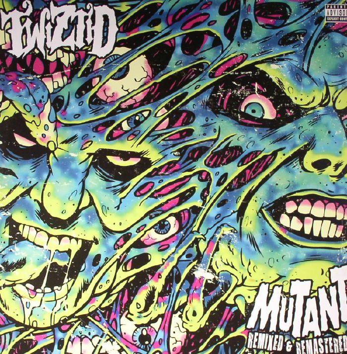 TWIZTID - Mutant (remixed) (remastered)
