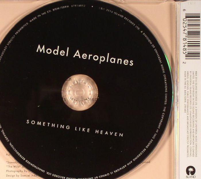 MODEL AEROPLANES - Something Like Heaven