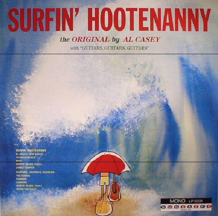 CASEY, Al - Surfin' Hootenanny
