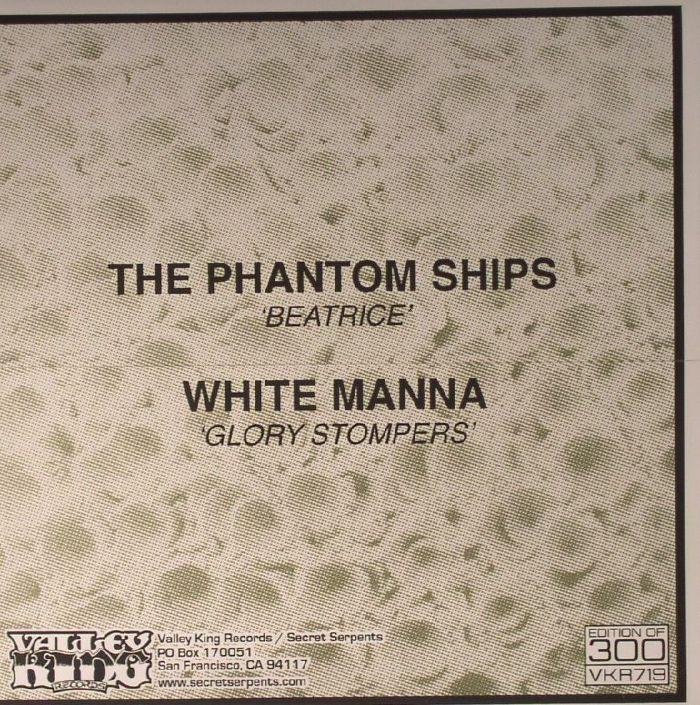 PHANTOM SHIPS, The/WHITE MANNA - The Phantom Ships/White Manna