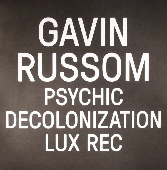 RUSSOM, Gavin - Psychic Decolonization