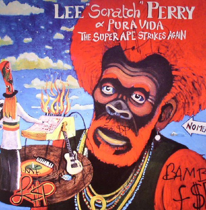 Lee Scratch Perry Pura Vida The Super Ape Strikes Again