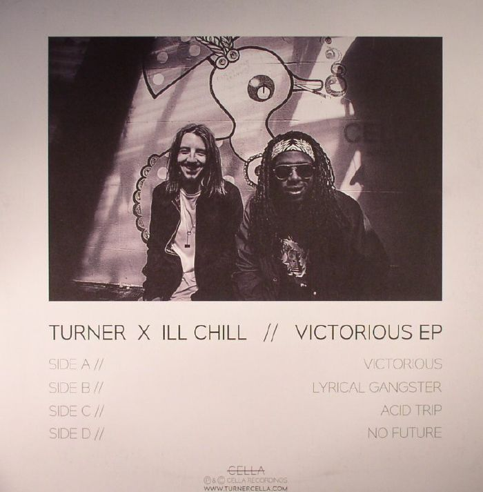 TURNER/ILL CHILL - Victorious EP