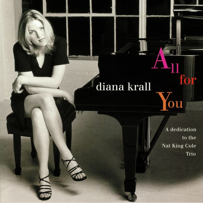 KRALL, Diana - All For You: A Dedication To The Nat King Cole Trio