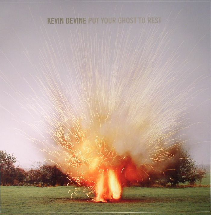 DEVINE, Kevin - Put Your Ghost To Rest