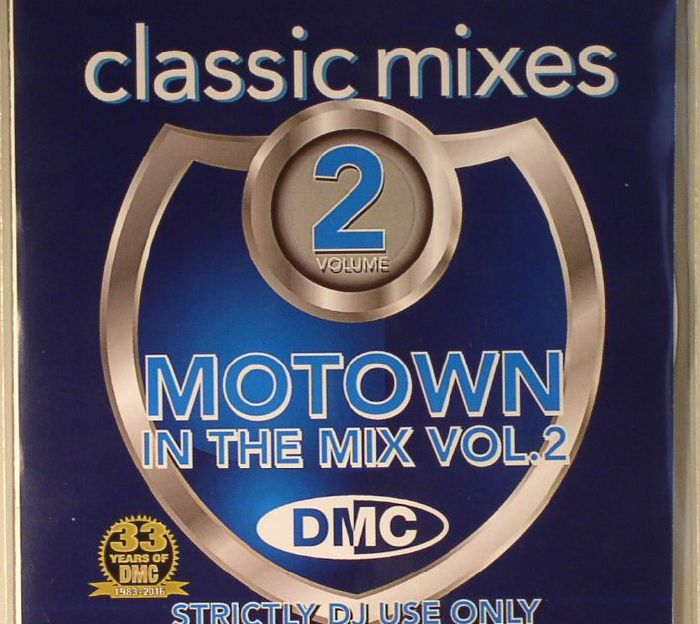 Various dmc classic mixes motown in the mix vol 1 for Classic house unmixed