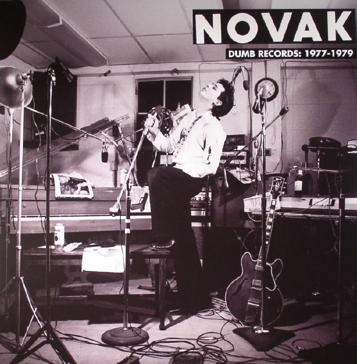 NOVAK - Dumb Records: 1977-1979