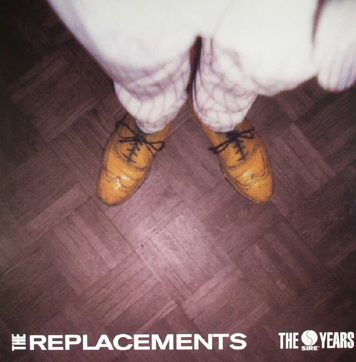 The Replacements The Sire Years Vinyl At Juno Records