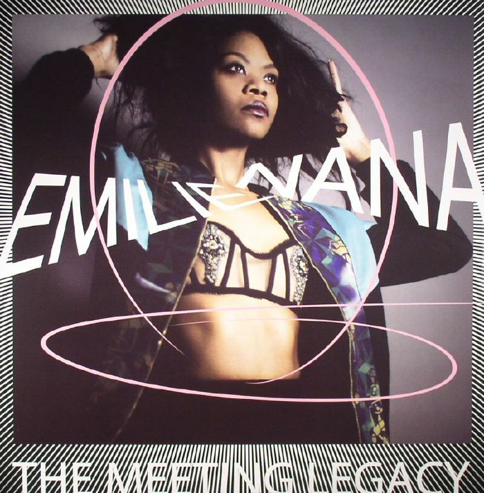 NANA, Emilie - The Meeting Legacy