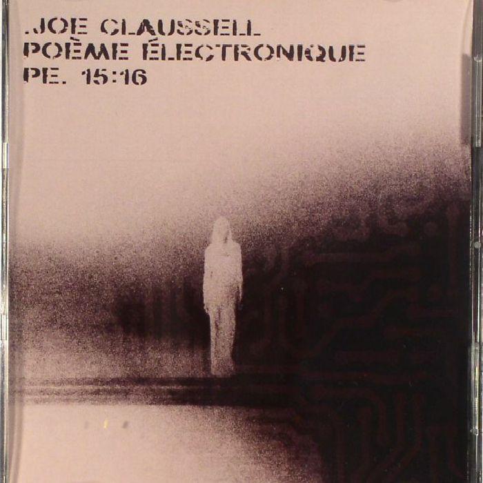 CLAUSSELL, Joe/VARIOUS - Poeme Electronique PE 15 16