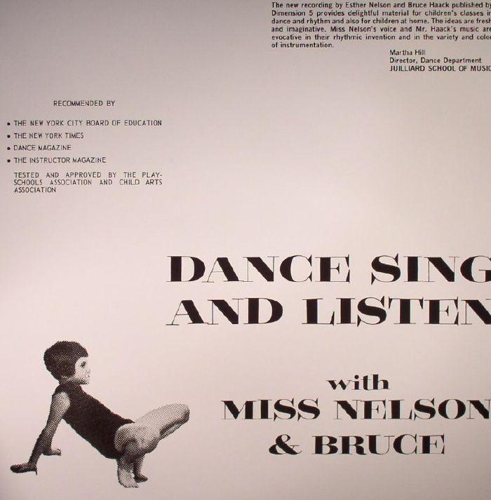 MISS NELSON/BRUCE HAACK - Dance Sing & Listen