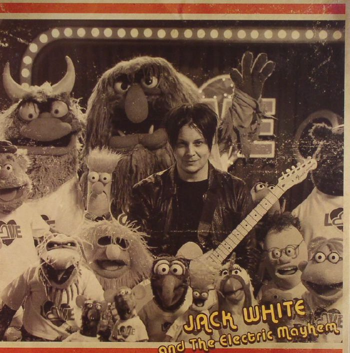 WHITE, Jack & THE ELECTRIC MAYHEM - You Are The Sunshine Of My Life