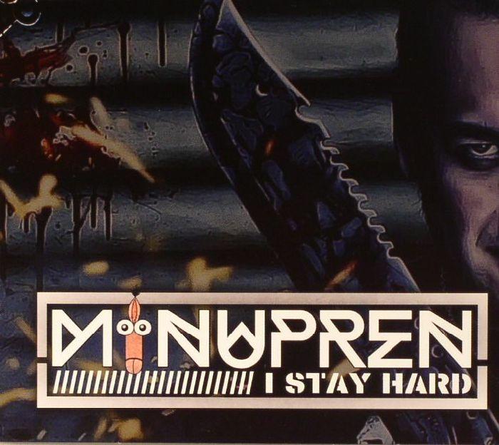 MINUPREN - I Stay Hard