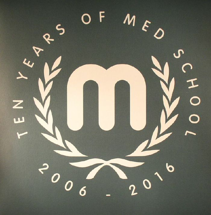 VARIOUS - Ten Years Of Med School