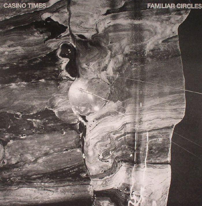 CASINO TIMES - Familiar Circles