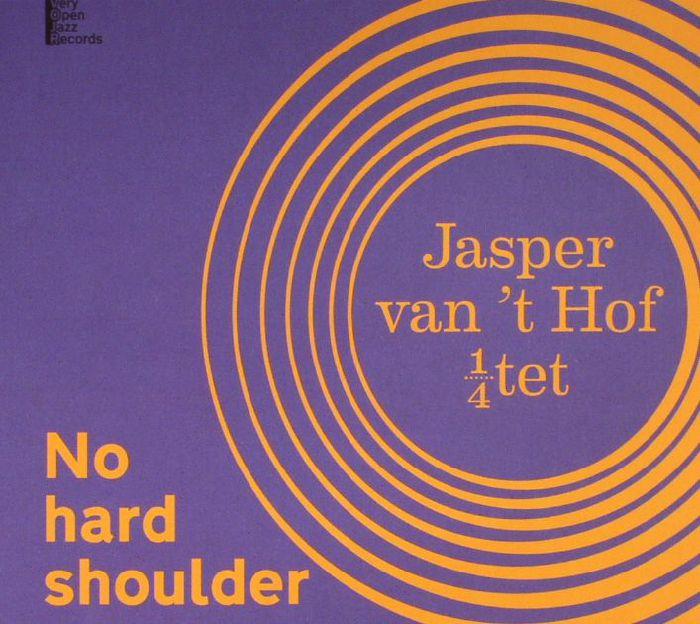 VAN'T HOF, Jasper - No Hard Shoulder