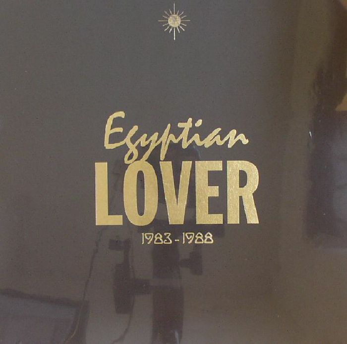 EGYPTIAN LOVER - 1983-1988 (Record Store Day 2016)
