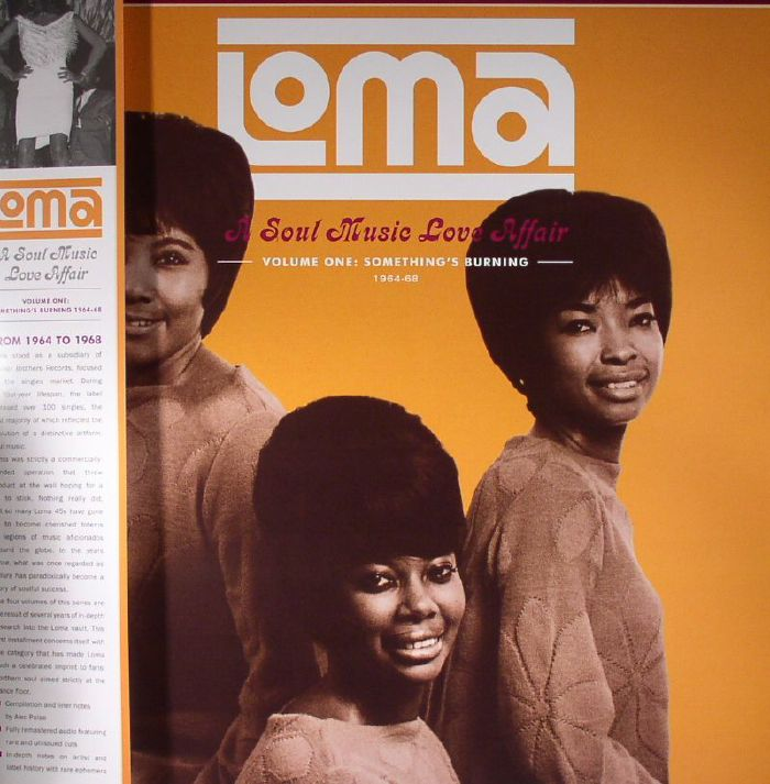 VARIOUS - Loma: A Soul Music Love Affair Volume 1: Something's Burning 1964-68 (remastered)