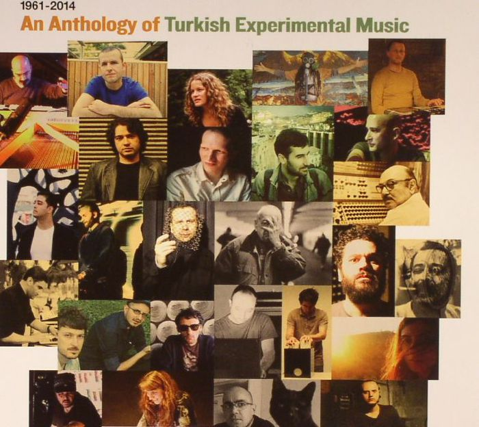 VARIOUS - An Anthology Of Turkish Experimental Music: 1961-2014