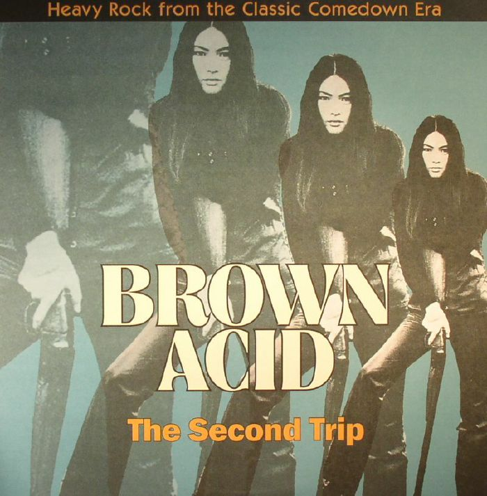 VARIOUS - Brown Acid: The Second Trip