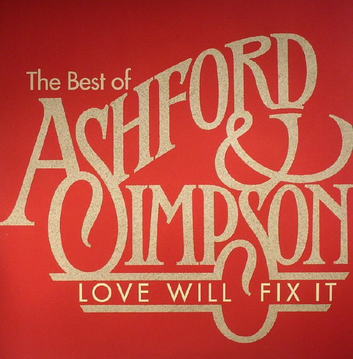 ASHFORD & SIMPSON - The Best Of Ashford & Simpson: Love Will Fix It (Record Store Day 2016)