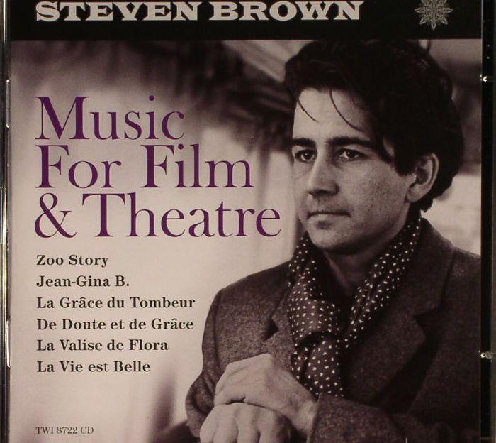 BROWN, Steven - Music For Film & Theatre (Soundtrack)