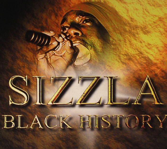 SIZZLA - Black History