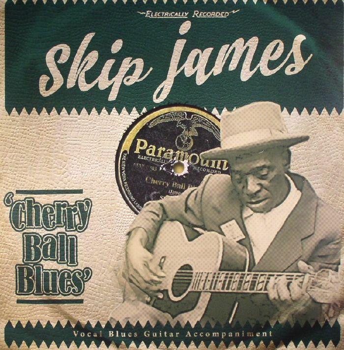Skip James Cherry Ball Blues Vinyl At Juno Records