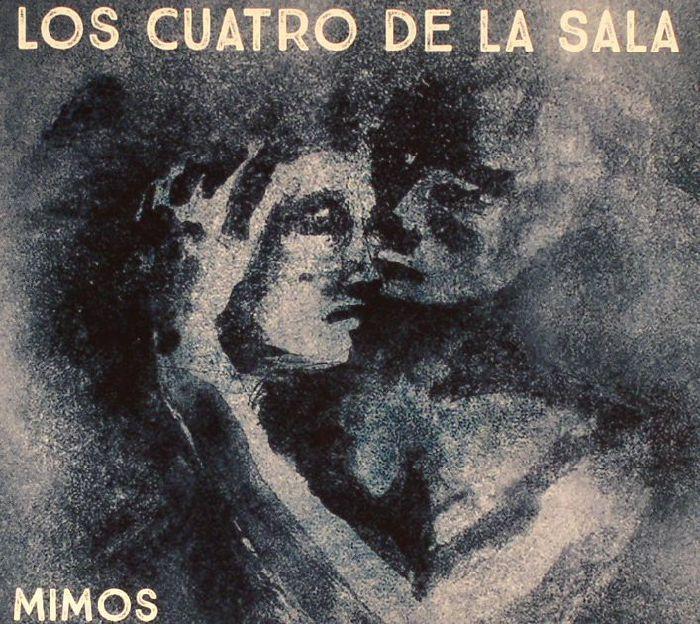 LOS CUATRO DE LA SALA - Mimos