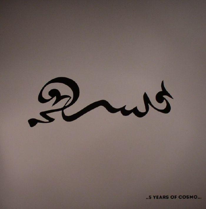 HIANI, Adil/YES'IN/PIER BUCC/DANDY JACK/THE TWIN PIGS - 5 Years Of Cosmo