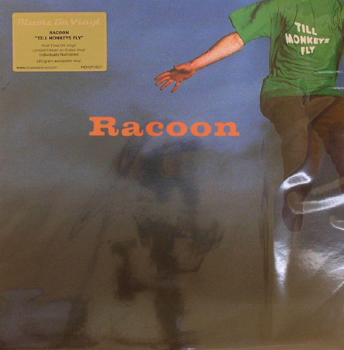 RACOON - Till Monkeys Fly