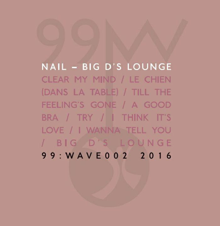 NAIL - Big D's Lounge
