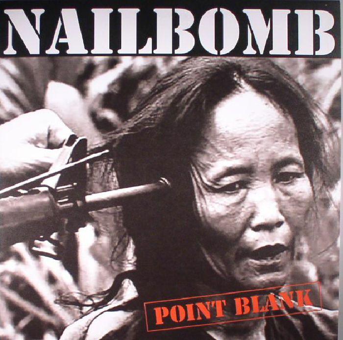 Nailbomb Point Blank Vinyl At Juno Records