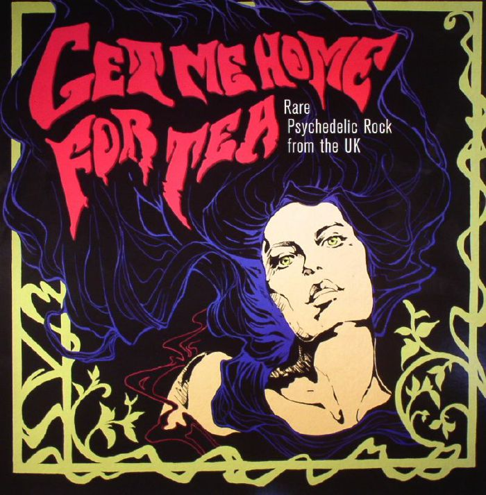 VARIOUS Get Me Home For Tea Rare Psychedelic Rock From The UK