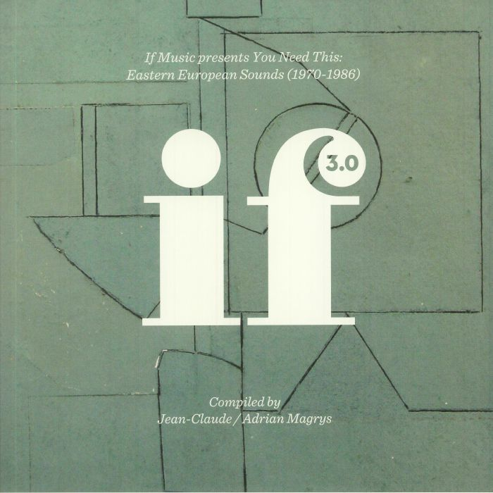 CLAUDE, Jean/ANDRIAN MAGRYS/VARIOUS - If Music Presents You Need This: Eastern European Sounds 1970-1986 (Record Store Day 2016)