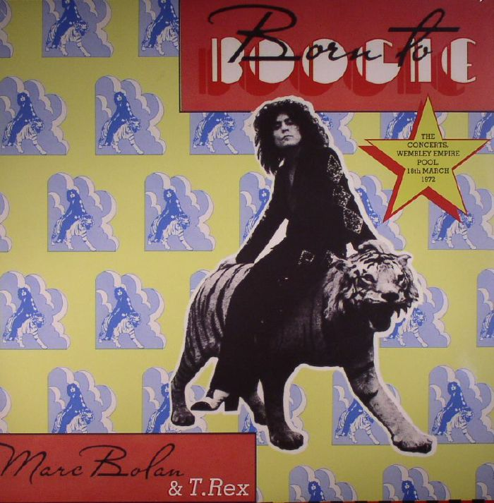 BOLAN, Marc/T REX - Born To Boogie: The Concerts Wembley Empire Pool 18th March 1972 (Record Store Day 2016)