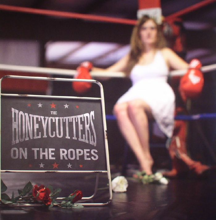 HONEYCUTTERS, The - On The Ropes