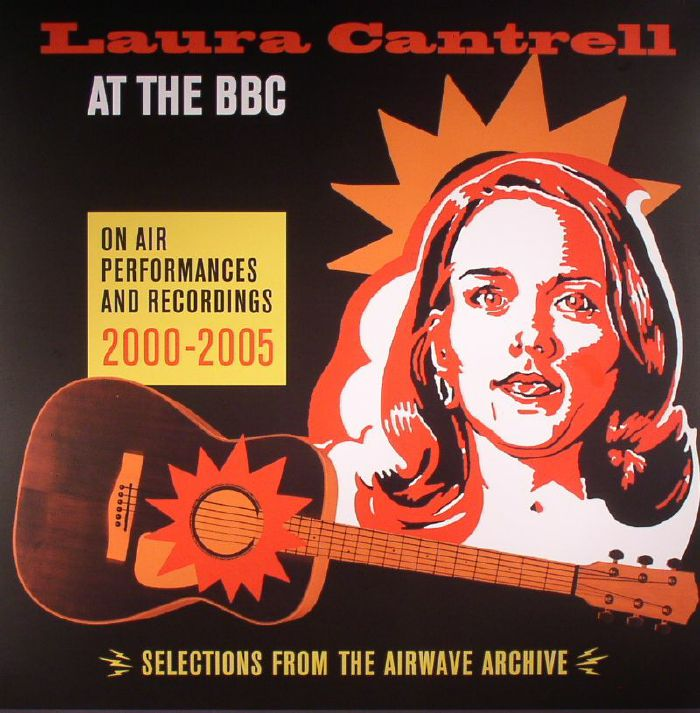 CANTRELL, Laura - At The BBC: On Air Performances & Recordings 2000-2005
