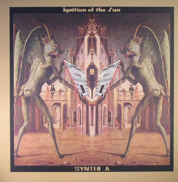 SYNTHI A - Ignition Of The Sun