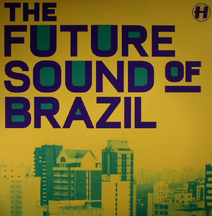 VARIOUS - The Future Sound Of Brazil