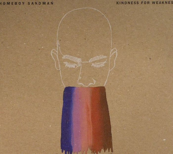 HOMEBOY SANDMAN - Kindness For Weakness