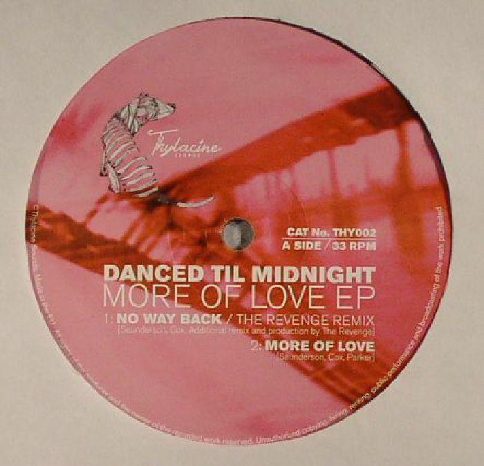 DANCED TIL MIDNIGHT - More Of Love EP