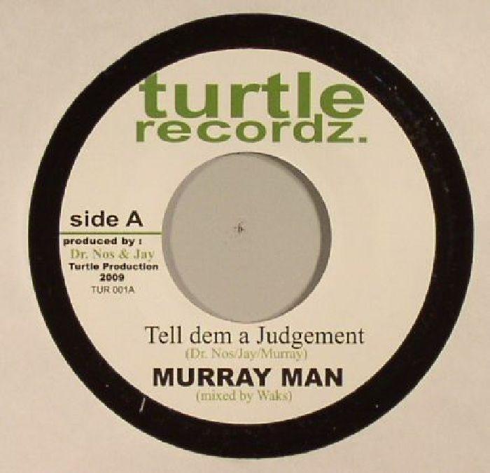 MURRAY MAN - Tell Dem A Judgement